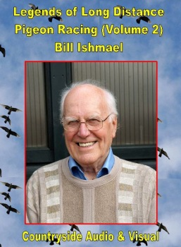 Legends of Pigeon Racing - Bill Ishmael