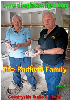 Legends of  Pigeon Racing - The Padfield Family